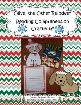 Olive, the Other Reindeer Reading Comprehension Craftivity!
