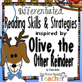 Olive, the Other Reindeer Differentiated Reading Skills & Strategies