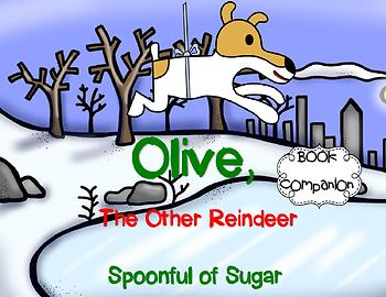 Olive, the Other Reindeer (Story Companion with nonfiction activities included)
