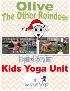 """""""Olive the Other Reindeer"""" Storytime Yoga Lesson Plan"""