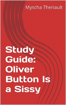 Oliver Button Is a Sissy Lesson Plans, Questions, Activities and Vocabulary