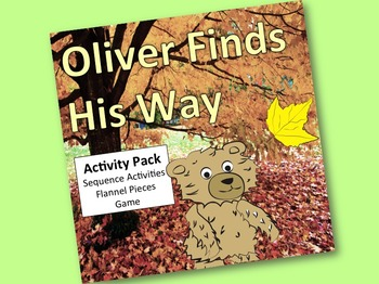 Oliver Finds His Way Activity Pack:  sequence, flannel pie