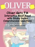 Oliver Gets FM:  Reading Comprehension with Sticky Notes