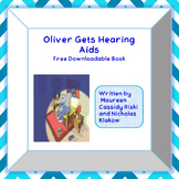 Oliver Gets Hearing Aids - Book (Free Download)