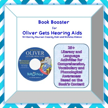 Oliver Gets Hearing Aids Book Booster