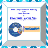 Oliver Gets Hearing Aids Book Booster Comprehension Activity