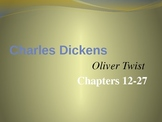 Oliver Twist Chapters 12-27 PowerPoint