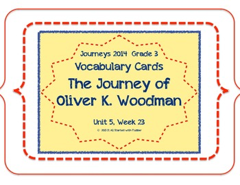 Journey of Oliver K. Woodman, Vocabulary Cards, Unit 5 Lesson 23, Journeys 3rd