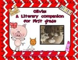 Olivia: A First Grade Literacy Companion