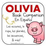Olivia: Activities and Printables - Book Companion in Spanish