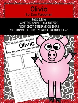 Olivia Book Study Graphic Organizers