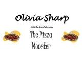 Olivia Sharp Pizza Monster
