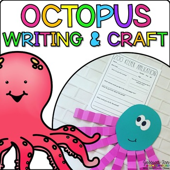 Olivia the Octopus { Animal Craftivity and Writing Prompts! }