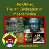 Mesoamerica: the Olmec Civilization PowerPoint Presentation