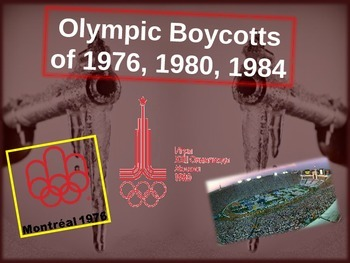 Olympic Boycotts of 1976, 1980, 1984 - Engaging, Visual PP