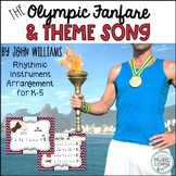 Olympic Fanfare & Theme Song - John Williams - Rhythmic Instrument Arrangement