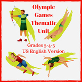 Olympic Games Thematic Unit - Grades 3-4-5 - USA ENGLISH