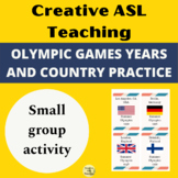 Olympic Games Years and Country Practice - ASL, ESL