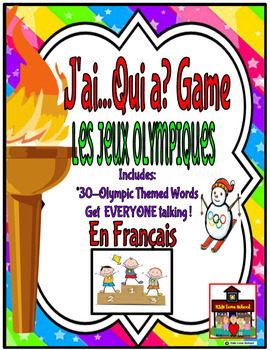 Olympic--J'ai Qui a...? Game plus Anchor Chart Vocabulary in FRENCH!