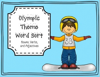 Olympic Theme Word Sort Packet - Nouns, Verbs, Adjectives