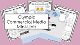 Olympics 2018 Commercials - Grade 3 and 4 Ontario Media Mini-Unit