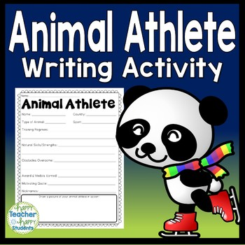 Animal Olympics: Olympic Writing Activity {Perfect for Winter Olympics 2018}