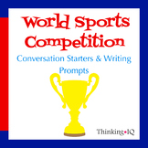 World Sports Competition Conversation Starters and Writing Prompts
