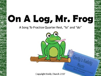 On A Log, Mr. Frog Teacher Pack