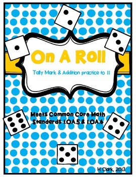 """Addition & Tally Marks """"On A Roll"""" Common Core Math {Freebie}"""