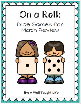 On A Roll: Dice Games for Math Review