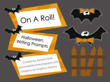 On A Roll! Halloween Writing Prompts