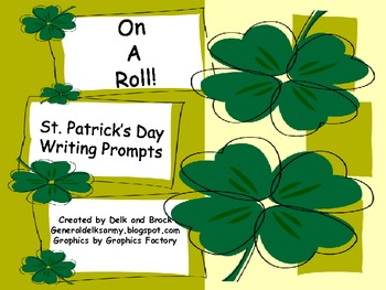 On A Roll! St. Patrick's Day Writing Prompts
