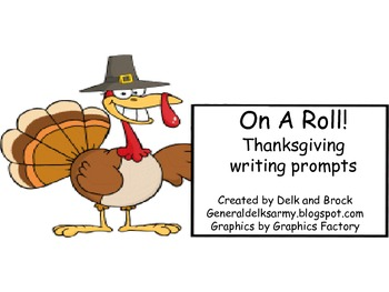 On A Roll! Thanksgiving Writing Prompts