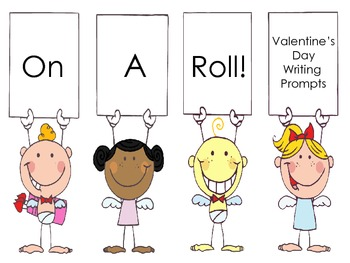 On A Roll! Valentine's Day Writing Prompts