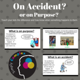 On Accident or On Purpose?  Understanding Intent
