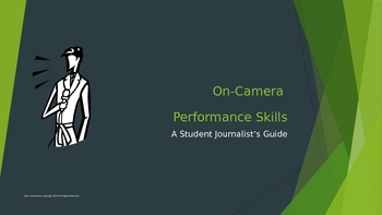 On-Camera Performance Skills:  A Student Journalist's Guide