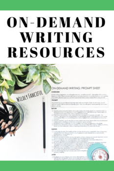 On-Demand/Timed/Constructed Response Writing Resources