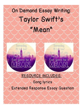 "On Demand Reader Response Essay For Taylor Swift's song ""Mean"" (theme/lesson)"