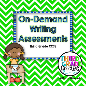 On-Demand Writing Assessments -- Third Grade CCSS