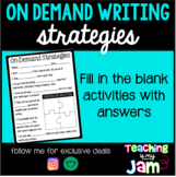 On-Demand Writing Strategies - Fill in the Blank
