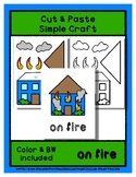On Fire - Cut & Paste Craft - Super Easy Perfect for Pre-K