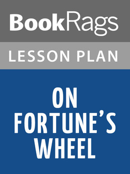 On Fortune's Wheel Lesson Plans