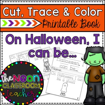 On Halloween, I Can Be... Cut, Trace and Color Printable Book