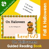 Guided Reading Book Level C, On Halloween