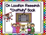 On Location Research - Craftivity Book