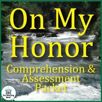 On My Honor Comprehension and Assessment Bundle