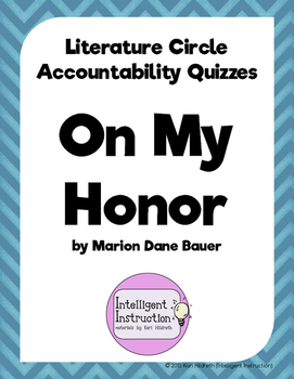 On My Honor: Literature Circle Accountability Quizzes