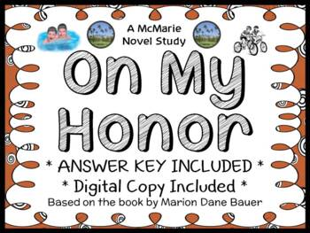 On My Honor (Marion Dane Bauer) Novel Study / Reading Comp