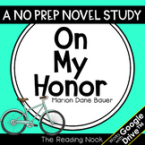 On My Honor Novel Study | Distance Learning | Google Classroom™