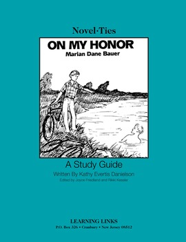 On My Honor - Novel-Ties Study Guide
